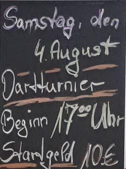 Dartturnier, Samstag, 4. August, 17h, 10 Euro